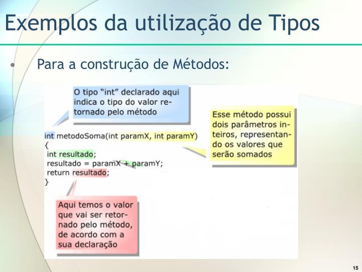Exemplos da utilização de Tipos