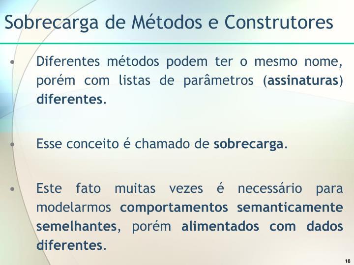 Sobrecarga de Métodos e Construtores