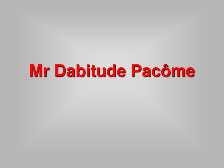 Mr dabitude pac me