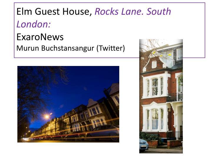 Elm Guest House,