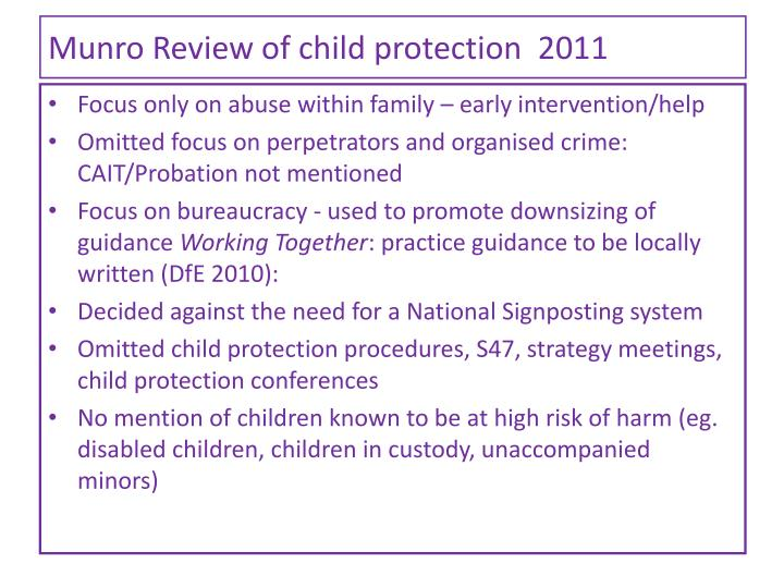Munro Review of child protection  2011