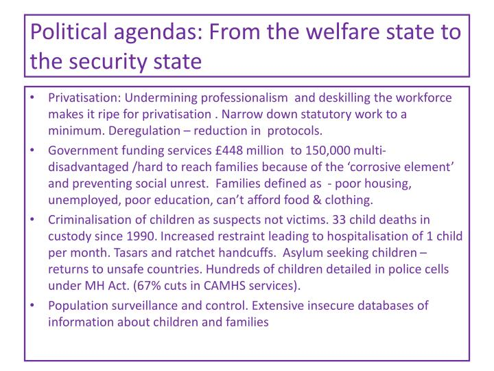 Political agendas: From the welfare state to the security state