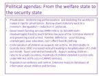 political agendas from the welfare state to the security state
