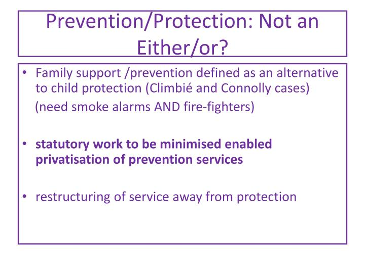 Prevention/Protection: Not an Either/or?