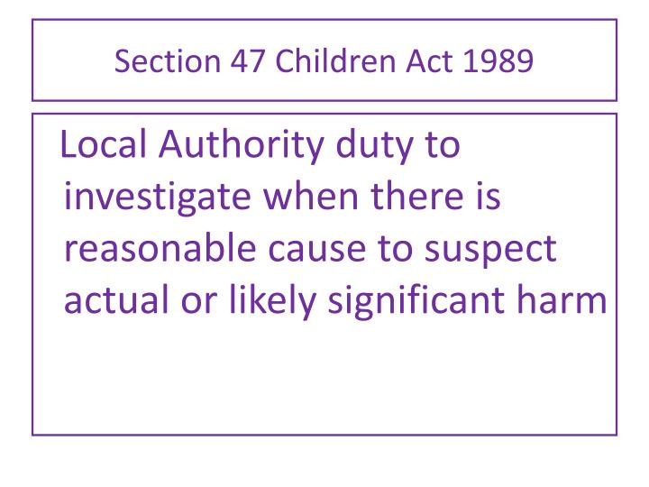 Section 47 Children Act 1989