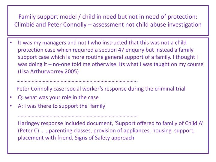 Family support model / child in need but not in need of protection: