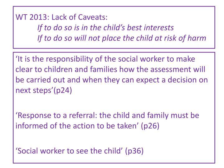WT 2013: Lack of Caveats: