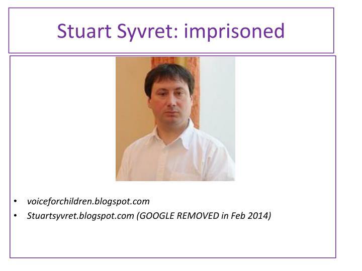 Stuart Syvret: imprisoned