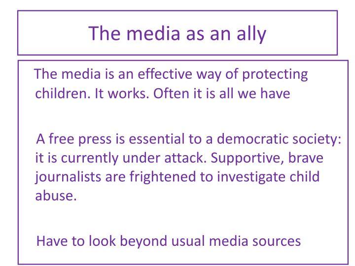 The media as an ally