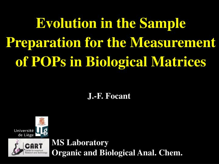 Evolution in the Sample Preparation for the Measurement of POPs in Biological Matrices