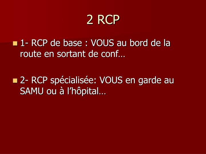 2 RCP