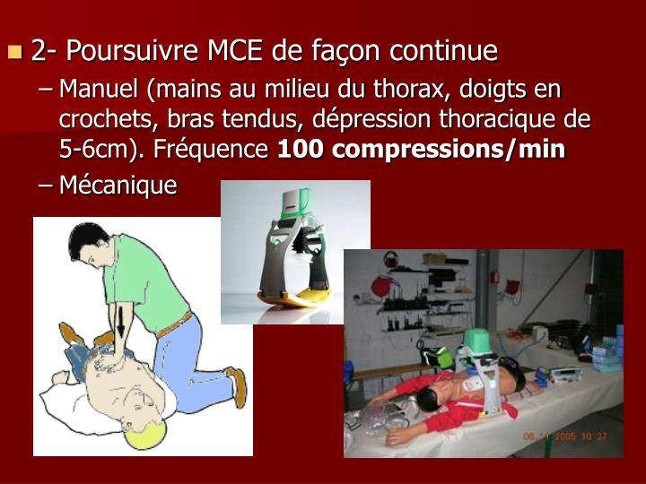 2- Poursuivre MCE de façon continue