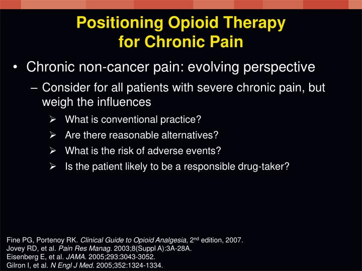 Positioning Opioid Therapy