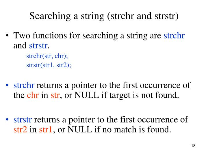 Searching a string (strchr and strstr)