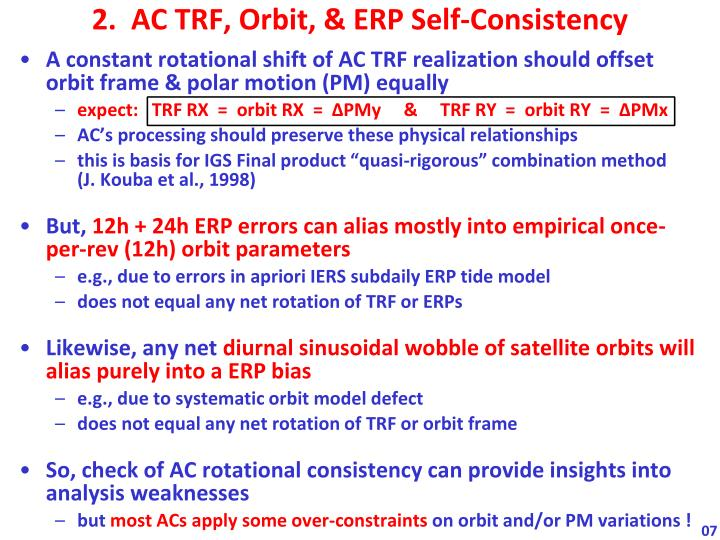 A constant rotational shift of AC TRF realization should offset orbit frame & polar motion (PM) equally