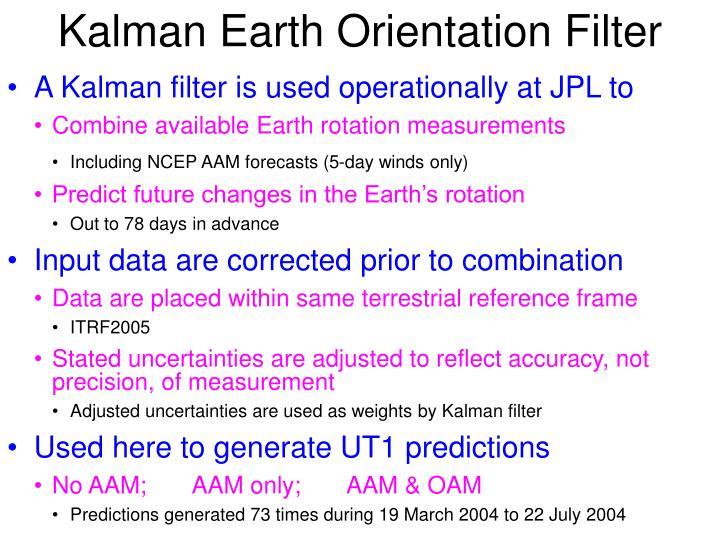 Kalman Earth Orientation Filter