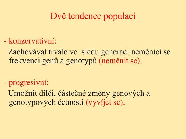 Dvě tendence populací