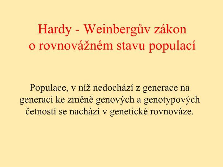 Hardy - Weinbergův zákon
