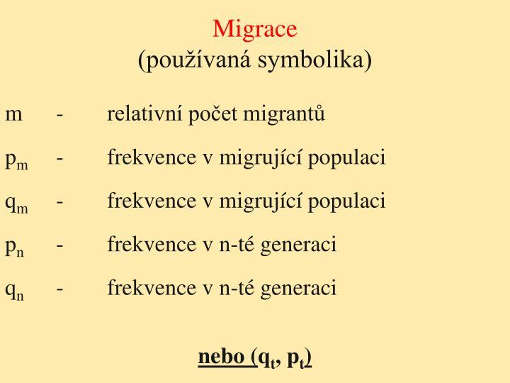 Migrace