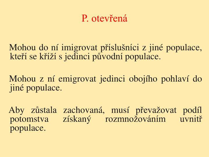 P. otevřená