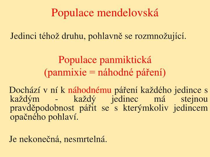 Populace mendelovská