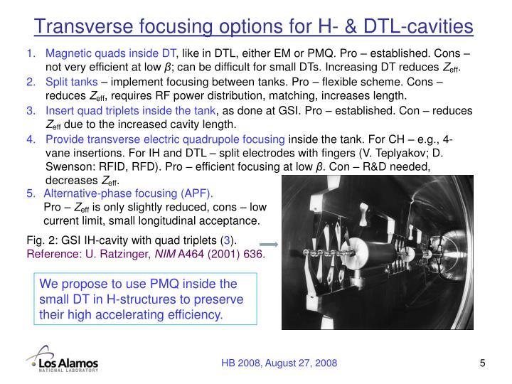 Transverse focusing options for H- & DTL-cavities