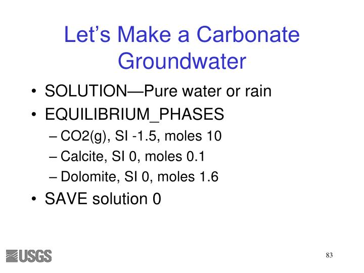 Let's Make a Carbonate Groundwater
