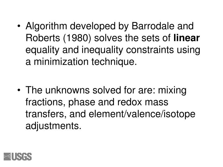 Algorithm developed by Barrodale and Roberts (1980) solves the sets of