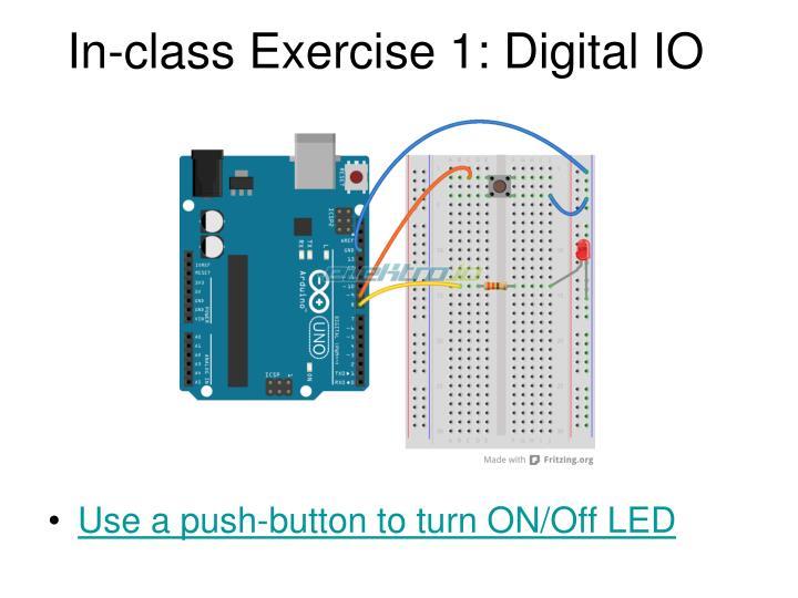 In-class Exercise 1: Digital IO
