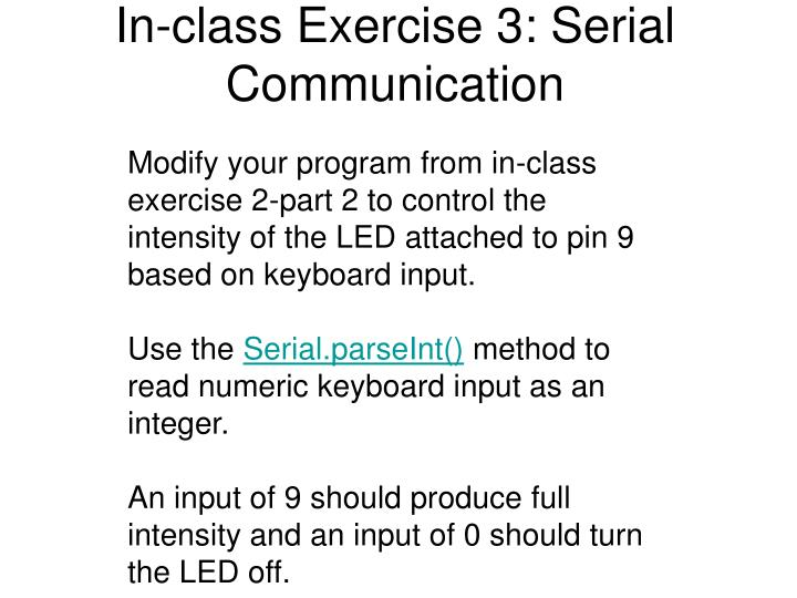 In-class Exercise 3: Serial Communication