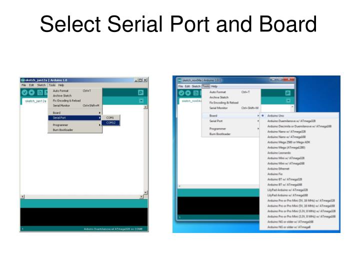 Select Serial Port and Board