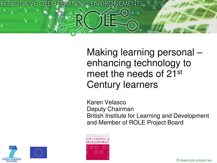 Making learning personal – enhancing technology to meet the needs of 21