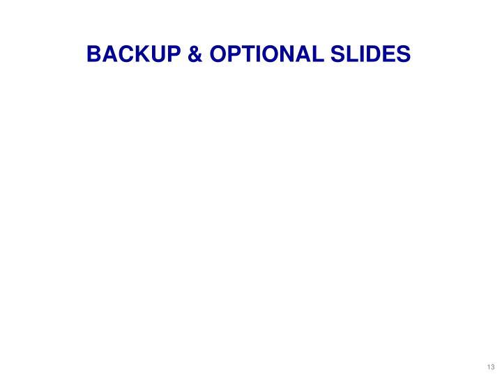 BACKUP & OPTIONAL SLIDES