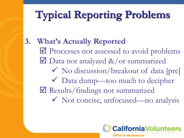 Typical Reporting Problems
