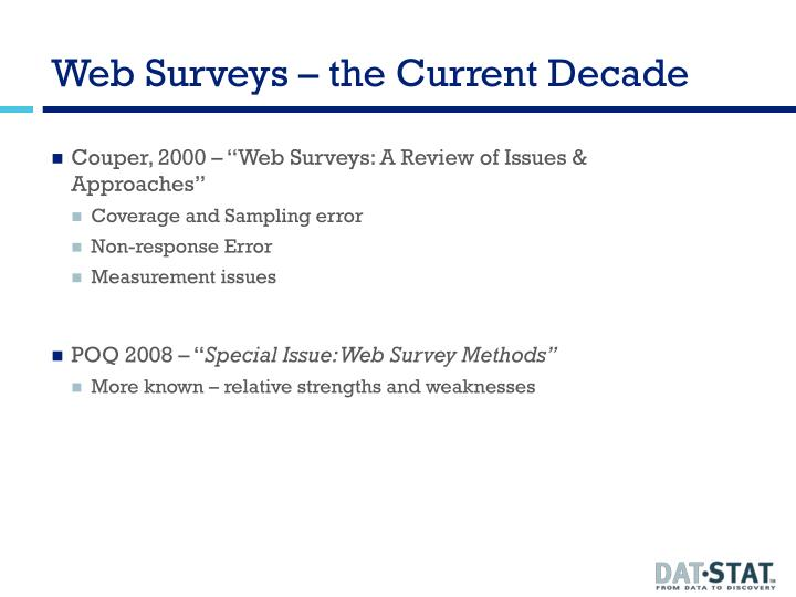 Web surveys the current decade