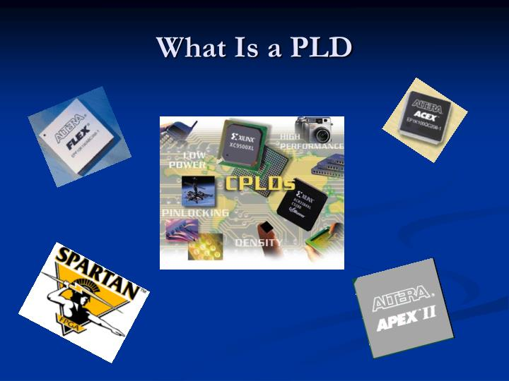What Is a PLD