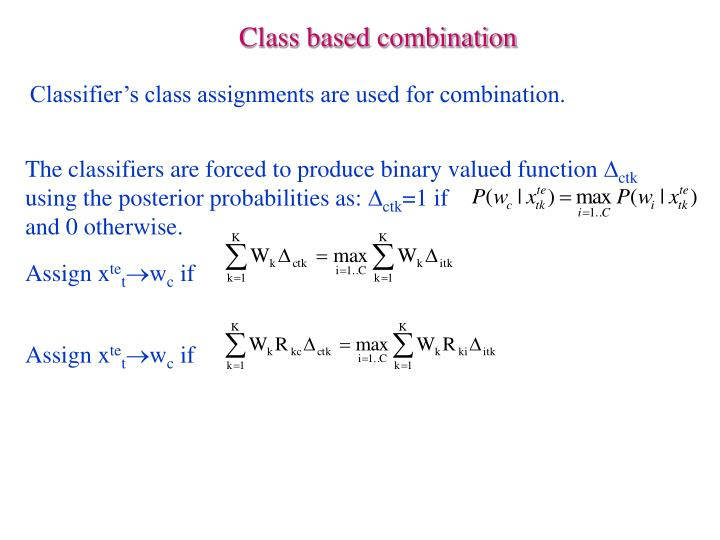 Class based combination