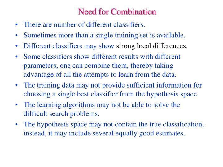 Need for Combination