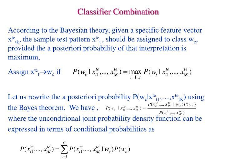 Classifier Combination