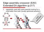 edge assembly crossover eax extended ea algorithm p 217
