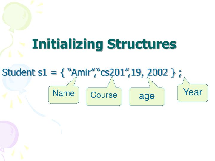 Initializing Structures
