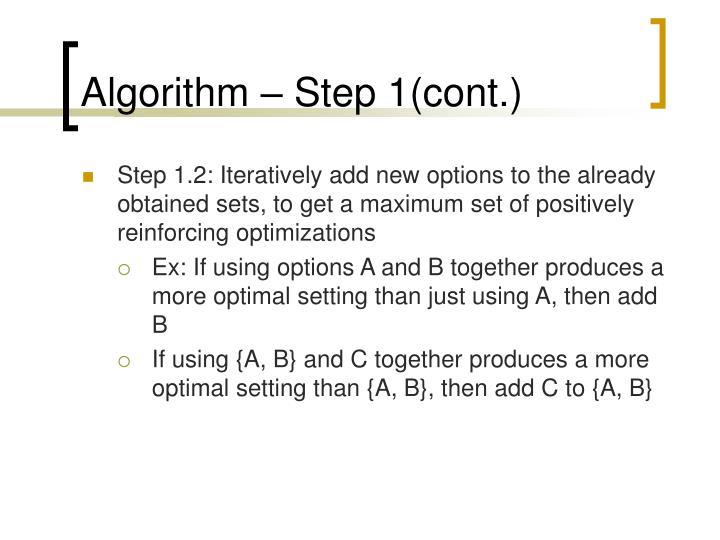 Algorithm – Step 1(cont.)