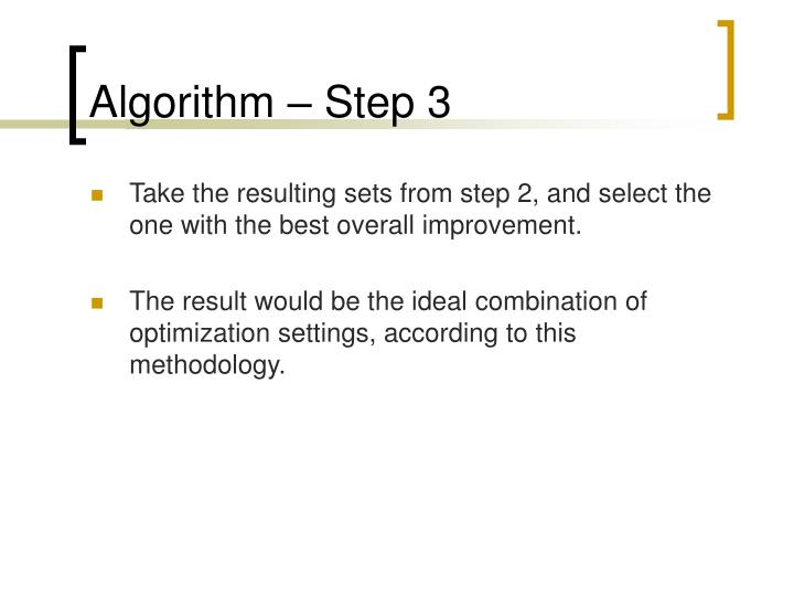 Algorithm – Step 3
