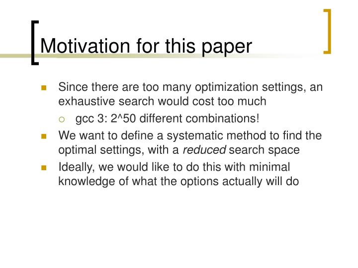 Motivation for this paper