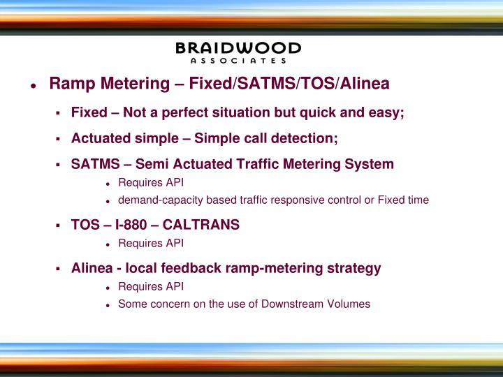 Ramp Metering – Fixed/SATMS/TOS/