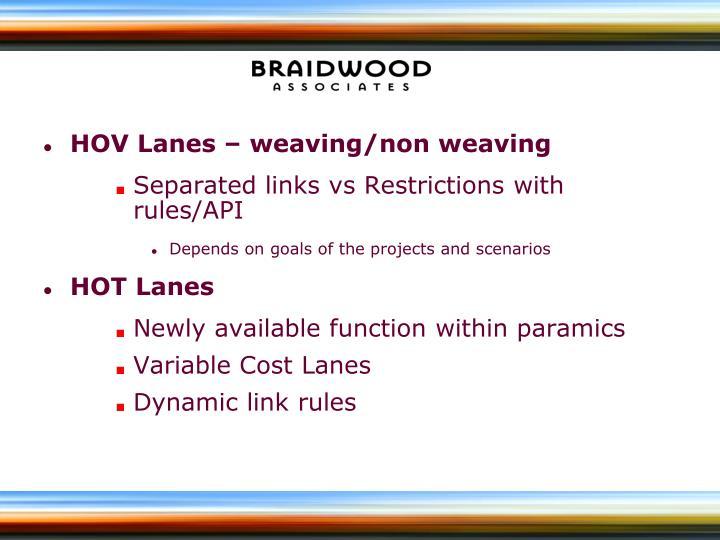 HOV Lanes – weaving/non weaving