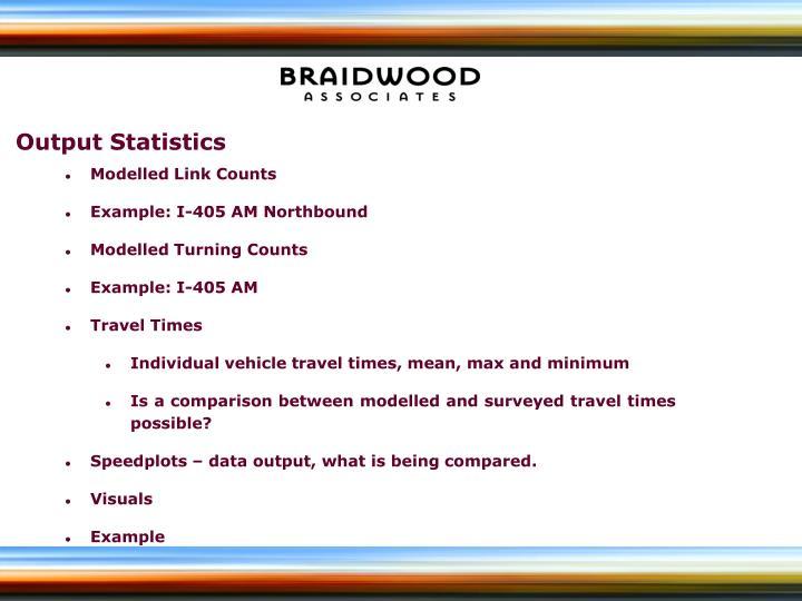 Output Statistics