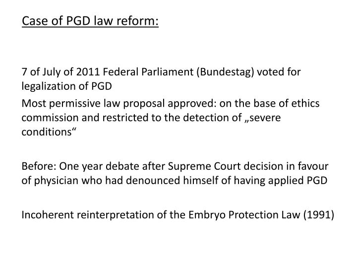Case of pgd law reform