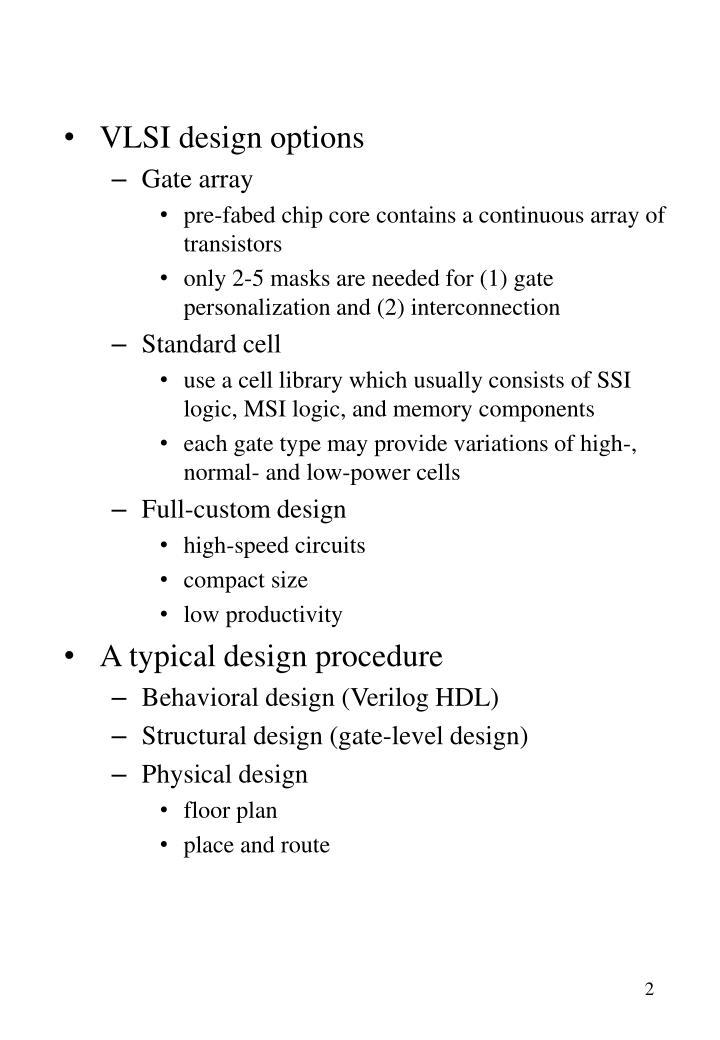 VLSI design options