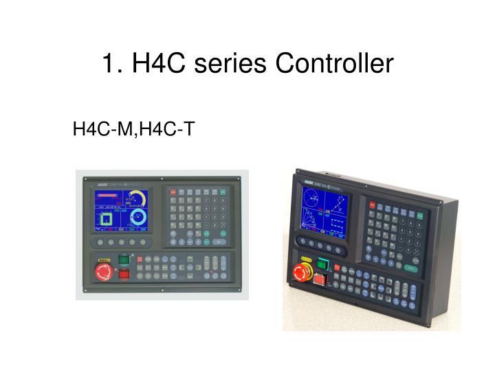 1. H4C series Controller